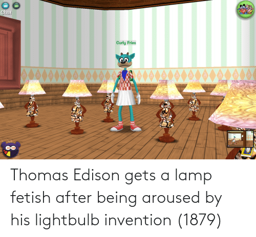 Edison, Thomas Edison, and Thomas: Thomas Edison gets a lamp fetish after being aroused by his lightbulb invention (1879)