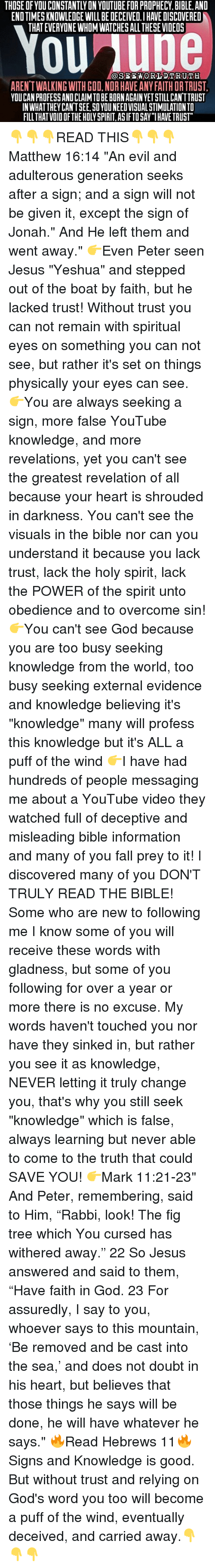 THOSE OF YOU CONSTANTLY ON YOUTUBE FOR PROPHECY BIBLE AND END TIMES