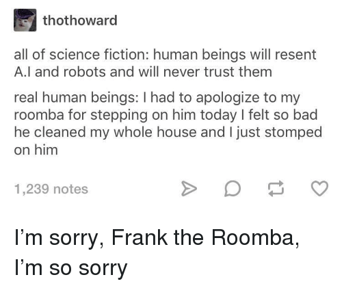 Thothoward All of Science Fiction Human Beings Will Resent