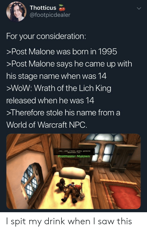 Thotticus for Your Consideration >Post Malone Was Born in