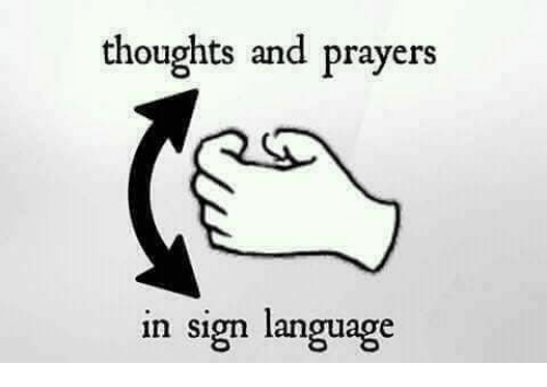 thoughts and prayers in sign language 23284274 thoughts and prayers in sign language meme on me me
