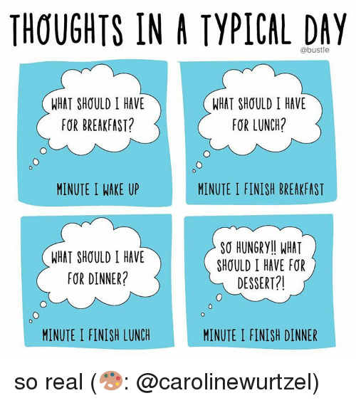 hungry memes and breakfast thoughts in a typical day what should i have