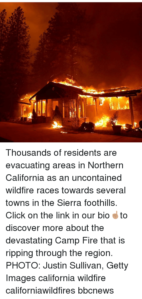 Click, Fire, and Memes: Thousands of residents are evacuating areas in Northern California as an uncontained wildfire races towards several towns in the Sierra foothills. Click on the link in our bio☝🏽to discover more about the devastating Camp Fire that is ripping through the region. PHOTO: Justin Sullivan, Getty Images california wildfire californiawildfires bbcnews