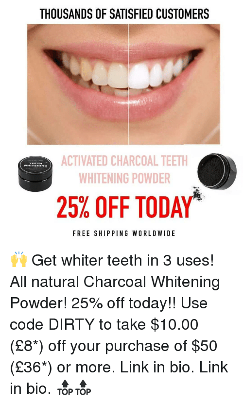 Thousands Of Satisfied Customers Activated Charcoal Teeth Whitening