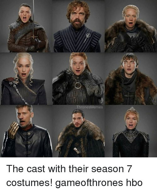 Hbo, Memes, and 🤖: Throne Memes The cast with their season 7 costumes! gameofthrones hbo