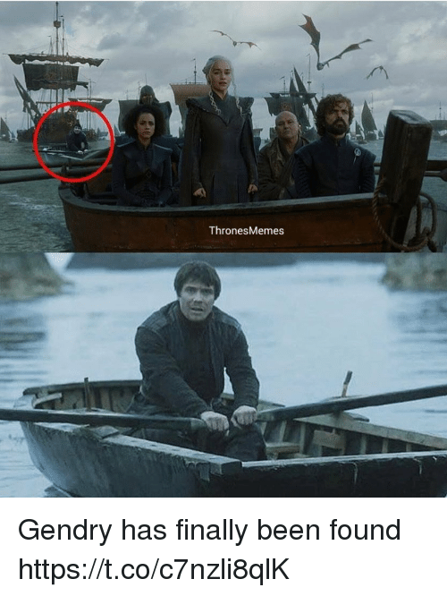 Memes, Been, and Thrones: Thrones Memes Gendry has finally been found https://t.co/c7nzli8qlK