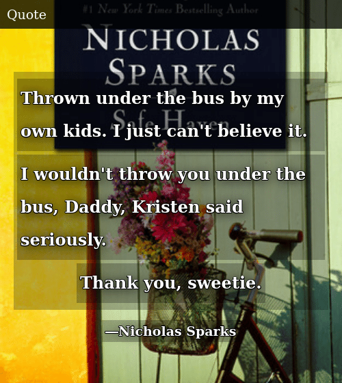Thrown Under the Bus by My Own Kids I Just Can\'t Believe It ...