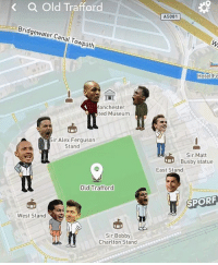 Irs, Memes, and Snapchat: < a Old Trafford  A5081  Bridgewater Canal Towpath  gewate  Hotel F  lanchester  ted Museum  ir Alex Ferguson  Stand  Sir Matt  Busby statue  East Stand  Old Trafford  SPORF  West Stand  Sir Bobby  Charlton Stand  Chartton BREAKING: live from Old Trafford😂 via: snapchat maps