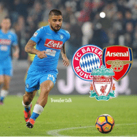 Arsenal, Club, and Football: <Cete  BAKA  Arsenal  YOULL NEVER WALKALONE  LIVERPOOL  FOOTBALL CLUB  4  EST 892  Transfer talk Liverpool, Arsenal and Bayern Munich are interested in signing Napoli forward Lorenzo Insigne, according to Naples daily Il Mattino.