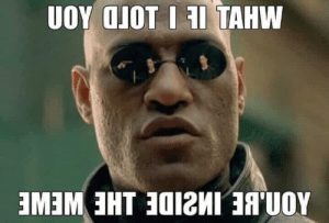 Morpheus, Reddit, and Glasses: ЛОП. ВЕ ПИ2IDE IHE WEWE  UOY OJOT I I ТАHW I can almost see my reflection in morpheus' glasses! Whoa.