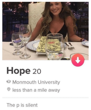 Hope: Норe 20  ☺ Monmouth University  O less than a mile away  The p is silent Hope
