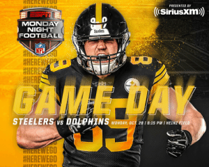 Football, Memes, and Dolphins: ב!E0iU  BUOLIGHT DECK  PRESENTED BY  (Siriusxm)  TESPIT  MONDAY  NIGHT  FOOTBALL  Steelers  #ANEL  #HEREWE  #HERE  #HERE  GAME DAY  BECEE  Steele  STEELERS vs DOLPHINS MONDAY, OCT 28 I 8:15 PM I HEINZ FIELD  MNEREWEGO  HEREWEGO  HIIFREUNEOO RT @steelers: Ready for primetime‼️  #HereWeGo | @SIRIUSXM https://t.co/hQKWX3YOvI