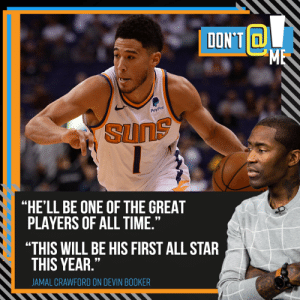 """All Star, Memes, and Paypal: ום  ME  PayPal  SUNS  """"HE'LL BE ONE OF THE GREAT  PLAYERS OF ALL TIME.""""  """"THIS WILL BE HIS FIRST ALL STAR  THIS YEAR.""""  JAMAL CRAWFORD ON DEVIN BOOKER .@JCrossover has some bold predictions for @DevinBook 👀 #DontAtMe https://t.co/QGVdcXY5tt"""