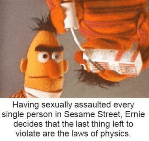 """Hes like the Isaac newton of rape…"" -cookie monster by –InZane– MORE MEMES: ""Hes like the Isaac newton of rape…"" -cookie monster by –InZane– MORE MEMES"