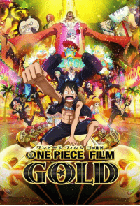 """America, Dank, and Excite: ワンピースフィルム ゴールド  3NEBIECES FILM Funimation Films is excited to announce that """"One Piece Film: Gold"""" -- the biggest One Piece film EVER--is coming to North America January 10 – 17, 2017!  Full announcement: http://funi.to/2cTcrrO"""