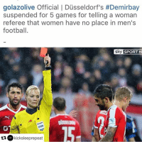 Repost @kicksleeprepeat: He deserves more 😤😡: golaz olive Official I Dusseldorf's #Demirbay  suspended for 5 games for telling a woman  referee that women have no place in men's  football.  sky  SPORT N  FIFA  ta, C kicks leeprepeat Repost @kicksleeprepeat: He deserves more 😤😡