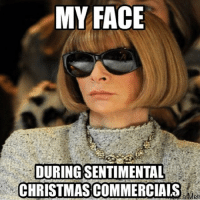 Joy to the world: MY FACE  DURING SENTIMENTAL  CHRISTMAS COMMERCIAIS  Mem Joy to the world