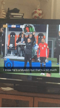 Muslim, Sony, and I Know: 0-0  0oU  Tl  I know he's a Muslim but that's a bit much  SONY