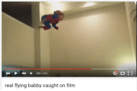 Youtube Snapshots, Film, and Fly: 0:01 0:02  KO  real flying babby caught on film