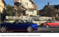 Mustang, Youtube Snapshots, and Paul: 0:08/0:11  Burnout in front of Dom Torettos house in a Mustang. FOR PAUL!