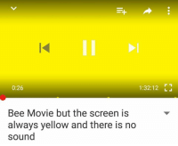 Bee Movie, Dank Memes, and Bees: 0:26  1:32:12  Bee Movie but the screen is  always yellow and there is no  sound