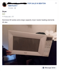 "Food, Tumblr, and Blog: 0-  FOR SALE IN BENTON  KENTUCKY  13 mins .  Dryer  $20  Paducah, KY  Kenmore 60 series extra large capacity dryer needs heating elements  20 obo  Message Seller <p><a href=""http://memehumor.net/post/172732571573/food-dryer"" class=""tumblr_blog"">memehumor</a>:</p>  <blockquote><p>Food Dryer</p></blockquote>"