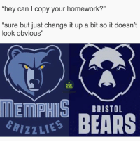 """Memes, American, and Bears: 0  hey can copy your homework?""""  """"sure but just change it up a bit so it doesn't  look obviouS""""  0  RUGBY  MEMES  toum  BRISTOL  izzu BEARS We knew it had that American look 🤔🤔 rugby bristolbears memphisgrizzlies"""