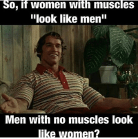 "Gym, Logic, and Free: 0, if women with muscles  ""look like menin  Men with no muscles look  like women? Sound logic. . @DOYOUEVEN 👈🏼 TWO WORDS = FREE SHIPPING! 📦 48 hours only (store link in BIO ✔️)"