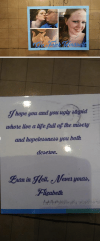 My friend came back from vacation to this postcard in their mailbox. They broke up 5 years ago.: 0   Jhope you and you ugly stupid  whove live aupe Aull the nisey  and hopelessness you both  deserve.  uutn in Hell, Weveryouts, My friend came back from vacation to this postcard in their mailbox. They broke up 5 years ago.