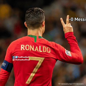 Memes, Getty Images, and Images: -0 Messi  RONALDO  TrollFootball  f  O TheFootballTroll  PECT  TF-IMAGES/GETTY IMAGES Ronaldo 2-0 Messi https://t.co/3JdqA72uq5