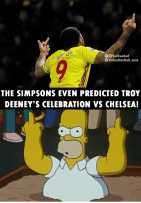 Chelsea, Memes, and The Simpsons: 0  OTrollFootball  The TrollFootball Insta  THE SIMPSONS EVEN PREDICTED TROY  DEENEY'S CELEBRATION VS CHELSEA! Simpsons 🙏 https://t.co/6oMPuK1MZy