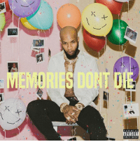 ToryLanez released the album cover and tracklist for his upcoming album 'Memories Don't Die' coming out March 2nd! 🔥💯 @ToryLanez WSHH: 0  PARENTAL  ADVISORY  EIPLICIT CONTENT ToryLanez released the album cover and tracklist for his upcoming album 'Memories Don't Die' coming out March 2nd! 🔥💯 @ToryLanez WSHH