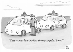"The future is here!: 0  POLICE  O 0 O  ""Does your car have any idea why my carpulled it over?""  PAUL  NOTH The future is here!"