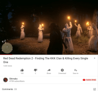 kkk: 0  Red Dead Redemption 2 - Finding The KKK Clan & Killing Every Single '  One  1,020 views  100  Share  Download  Save to  Shirrako  473K subscribers  SUBSCRIBE  Comments 23