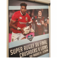 Lions, Rugby, and Super: 0  Standard Lif  SUPER  SUPER RUGBY XV FINA  CRUSADERS VLIONS  AT AUGUST 4-3:35PM  5 Close enough 🤔 wronglions crusaders lions banter