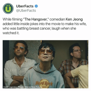 "❤️: 0%  UberFacts  @UberFacts  While filming ""The Hangover,"" comedian Ken Jeong  added little inside jokes into the movie to make his wife,  who was battling breast cancer, laugh when she  watched it.  Credit: Legendary Pictures/Warner Bros. Pictures  FE ❤️"