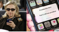 Just a friendly reminder Hill-dog. greaterhalf: 0  Videos  Maps  Weather  Wallet  Presidential Alert  You're still not president  Dismiss  Game Center Settings Health  868 Just a friendly reminder Hill-dog. greaterhalf
