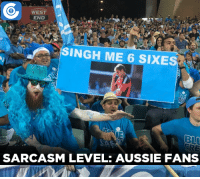 Memes, Hurricane, and Sarcasm: 0  WEST  END  M  SINGH ME 6 SIXES  SARCASM LEVEL: AUSSIE FANS Adelaide Strikers fans mock Stuart Broad during today's BBL game between Hurricanes and Strikers.