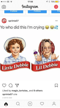 """Crying, Yo, and Http:  #0000 EE  17:56  ^nstagram  2  Follow  FolloW  FO  sprinta07  Yo who did this I'm crying  Little Debbie  Lil Debbie  Liked by magic_tortoise_ and 9 others  sprinta07 crie  2 DAYS AGO <p>SELLL!!!!SELL!!!SELL!!! Normie territory has been reached. ABORT via /r/MemeEconomy <a href=""""http://ift.tt/2ktyfAk"""">http://ift.tt/2ktyfAk</a></p>"""