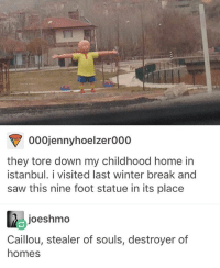 i think the only reason i'm still going in life is because Lin-Manuel Miranda, Daveed Diggs, Anthony Ramos and Oak Onaodowan are all people who exist: 000jennyhoelzero00  they tore down my childhood home in  istanbul. i visited last winter break and  saw this nine foot statue in its place  joeshmo  Caillou, stealer of souls, destroyer of  homes i think the only reason i'm still going in life is because Lin-Manuel Miranda, Daveed Diggs, Anthony Ramos and Oak Onaodowan are all people who exist