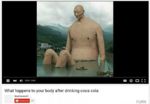 https://t.co/oUBtOt0yxm: 001554  What happens to your body after drinking coca cola  Nowforever13  Subecribe 207  1,895 https://t.co/oUBtOt0yxm