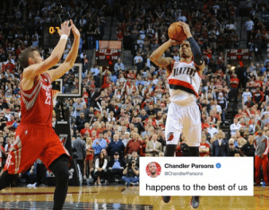 Tough 😶: 01  224  Chandler Parsons  @ChandlerParsons  happens to the best of us Tough 😶