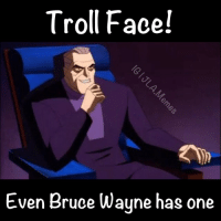 Batman Beyond JLAmemes: Troll Face!  Even Bruce Wayne has one Batman Beyond JLAmemes