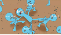 Are Mr Meeseeks a worthwhile investment?: 06  Anxlety  0  cohol .  Depression  Drugs Are Mr Meeseeks a worthwhile investment?