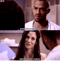 Memes, 🤖, and Goto: 08.13  goto  Right. Or I  be a ballerina.  could [08.13] they both look so good here🔥 greysanatomy lexiegrey jacksonavery chylerleigh jessewilliams