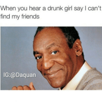 Nooo chill😂😂😂😂 follow @NochillDaquan: When you hear a drunk girl say l can't  find my friends Nooo chill😂😂😂😂 follow @NochillDaquan