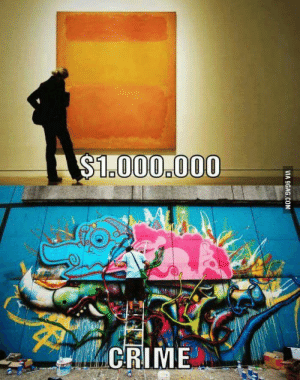 What the heck is WrOnG WitH ThIs WoRLd?: $1.000.000  CRIME  VIA 9GAG.COM What the heck is WrOnG WitH ThIs WoRLd?