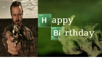Yo Biatch, it's his Birthday today ! Happy Birthday Jesse Pinkman aka Aaron Paul !: 1.008  Happy  Birthday  83 Yo Biatch, it's his Birthday today ! Happy Birthday Jesse Pinkman aka Aaron Paul !
