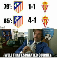 Atletico Madrid 🔥🔥  Credits: The Football Nation: 1-1  79'  4-1  85'  The Football  Nation  WELL THAT ESCALATED QUICKLY Atletico Madrid 🔥🔥  Credits: The Football Nation