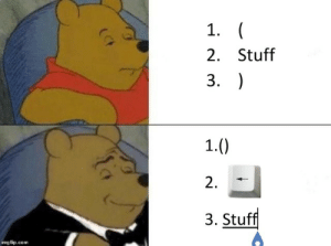 Meme, Stuff, and Haven: 1.  2. Stuff  3.  1.  2  3. Stuff  imgflip.com This has to be an existing meme but I havent seen it so